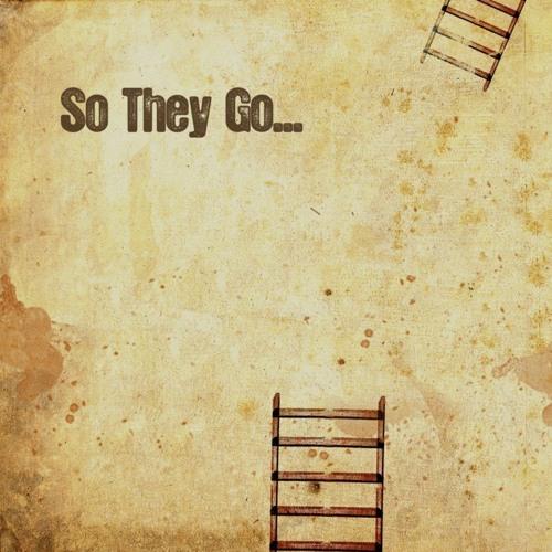 So They Go...'s avatar
