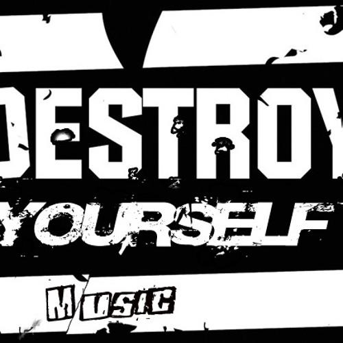 Destroy Yourself's avatar