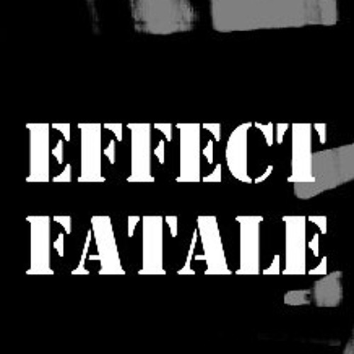 Effect Fatale's avatar