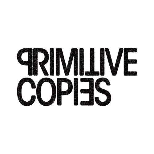 Primitive Copies's avatar