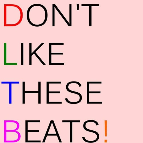 Don't Like These Beats!'s avatar