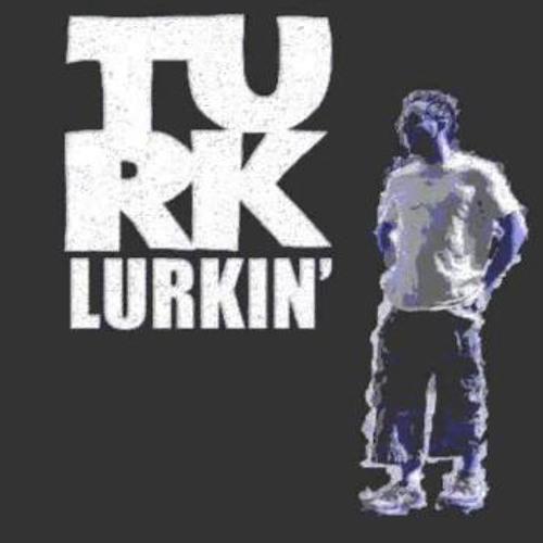 Turk Lurkin's avatar