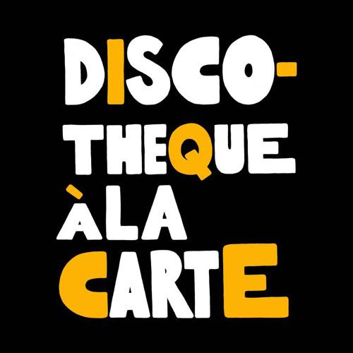 Discotheque ála Carte's avatar