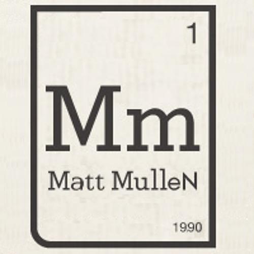 Matt MulleN's avatar
