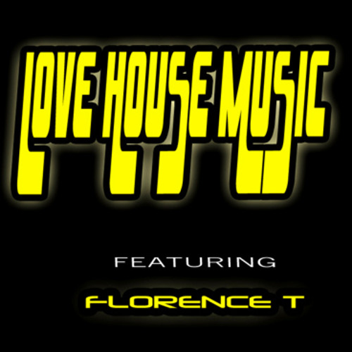 LOVE HOUSE MUSIC - by Kevin Kevin feat. Florence T (Diaboliko Remix) So Lifted Recordings