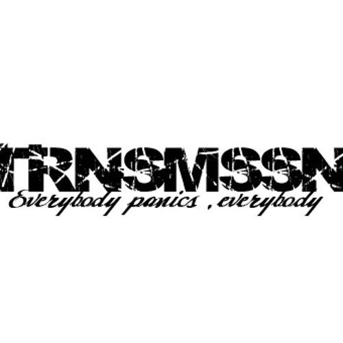 TRNSMSSN's avatar