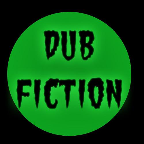 Dub Fiction's avatar