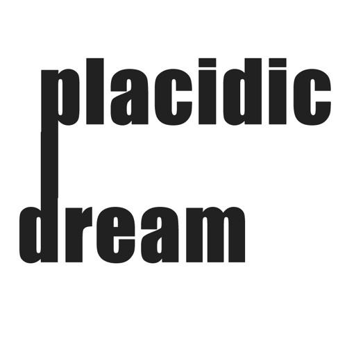 PLACIDIC DREAM's avatar