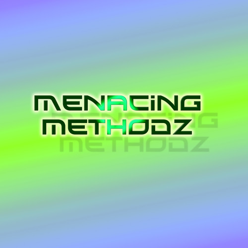 Menacing Method'z's avatar
