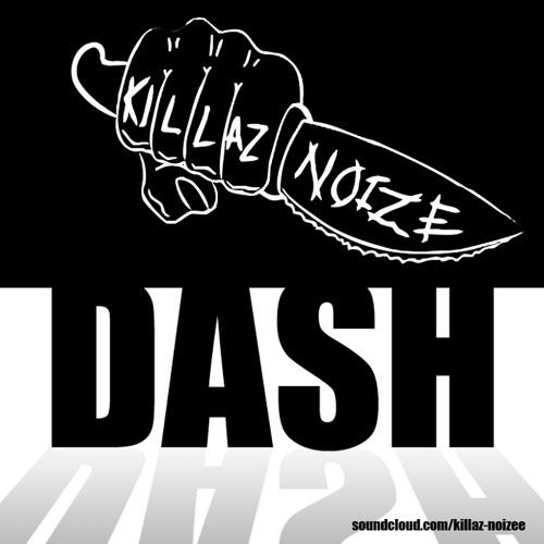 "Dash ""Killaz Noize""'s avatar"