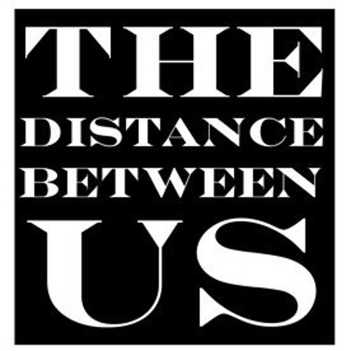The Distance Between Us's avatar