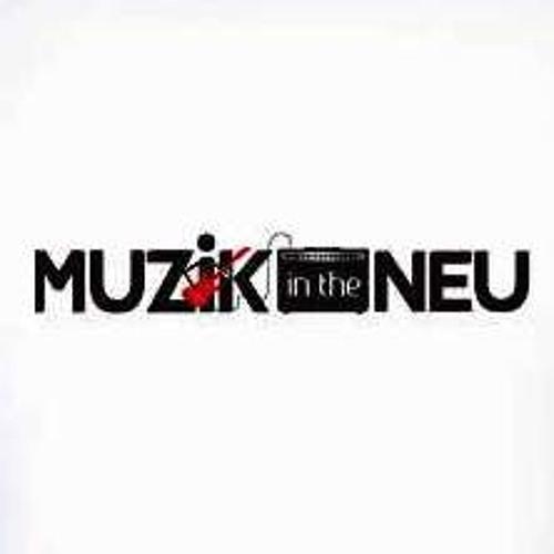 Muzik In The Neu's avatar