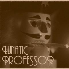 Lunatic Professor