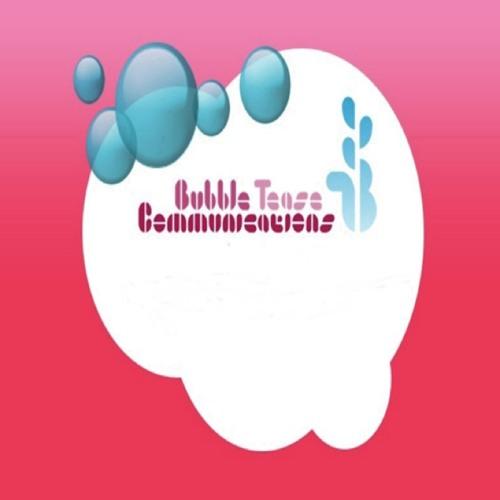 BubbleTease Communication's avatar