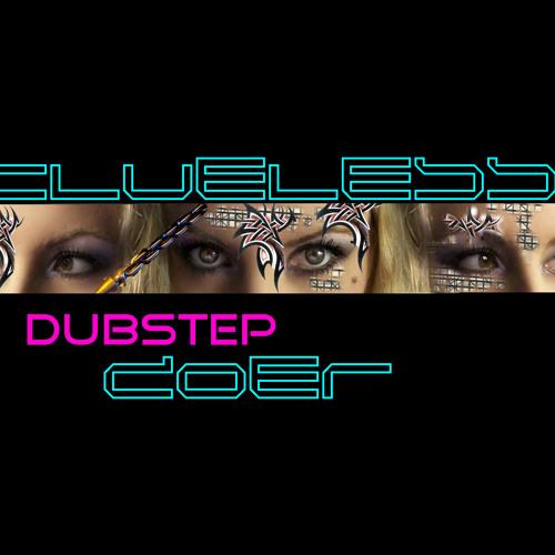 Clueless Dubstep doer's avatar