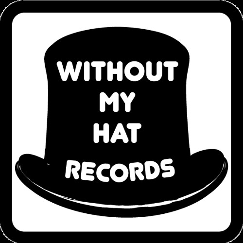 WithoutMyHatRecords's avatar