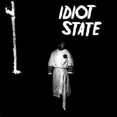 IdiotState
