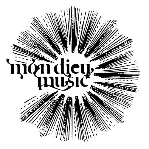 Mon Dieu Music's avatar