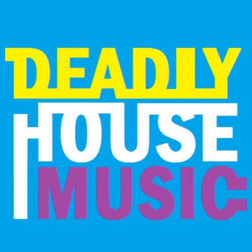 Deadly House Music's avatar
