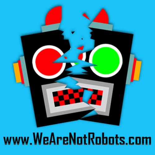 WeAreNotRobotsMusic's avatar
