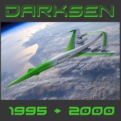 Darksen 1995 => 2000
