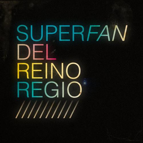Superfan Del Reino Regio's avatar