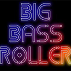 Big Bass Roller