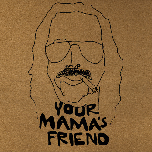 Your Mama's Friend's avatar