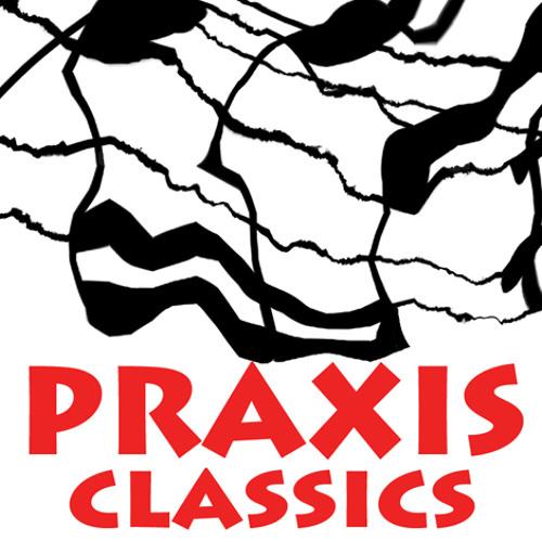 PraxisClassics's avatar