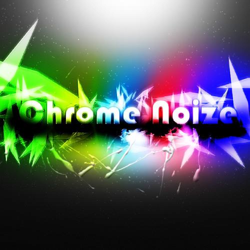 Chrome Noize's avatar