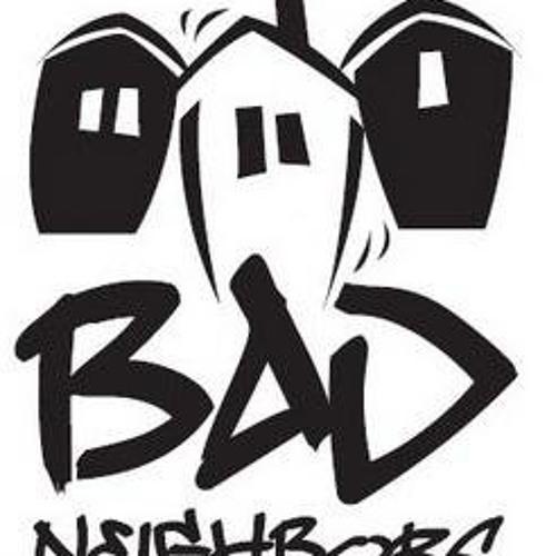 Bad Neighbors's avatar
