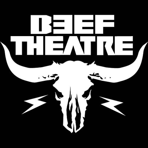 beef theatre's avatar
