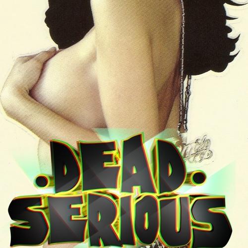 DeadSerious!'s avatar