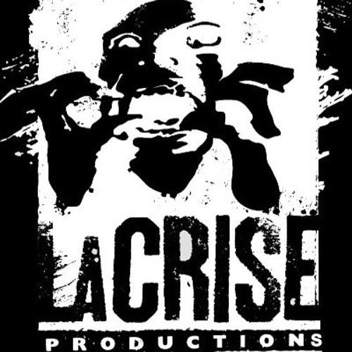 LA CRISE PRODUCTIONS's avatar