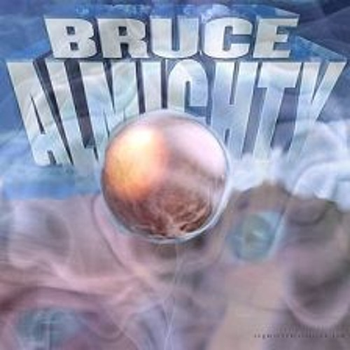 BRUCE ALMIGHTY's avatar