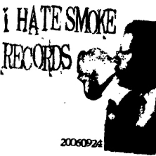 I HATE SMOKE RECORDS's avatar