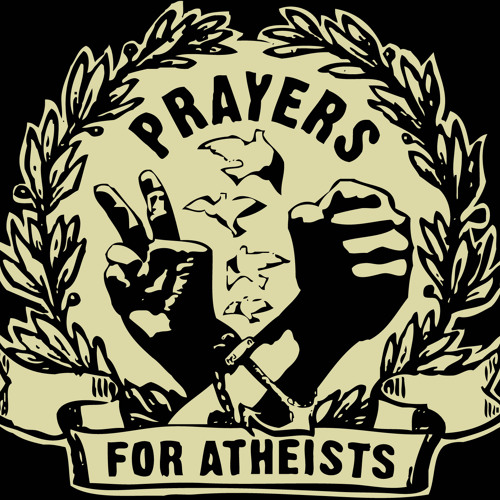 Prayers For Atheists's avatar