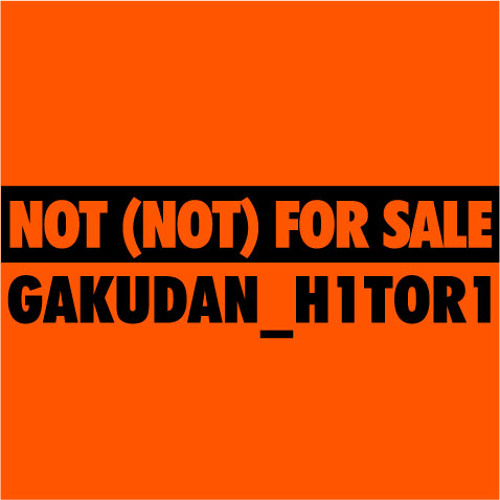 NOT (NOT) FOR SALE's avatar