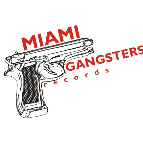 Miami Gangsters Records's avatar