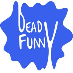 Dead Funny Records