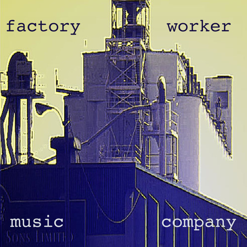 Factory Worker Music Co.'s avatar