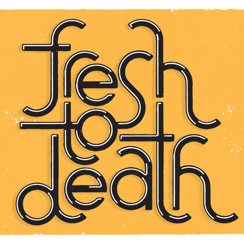 Fresh To Death (Band)'s avatar