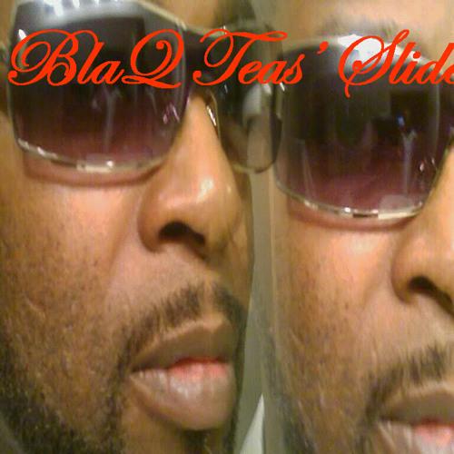 Blaq Tea'se Slide's avatar
