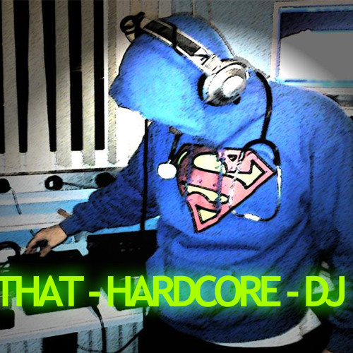 That Hardcore DJ's avatar