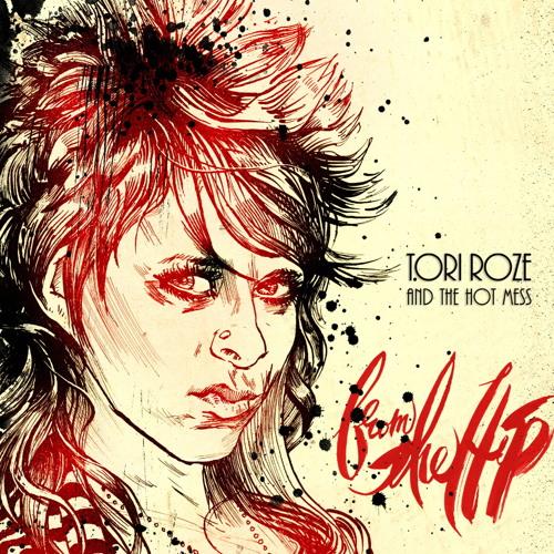 Tori Roze & The Hot Mess's avatar