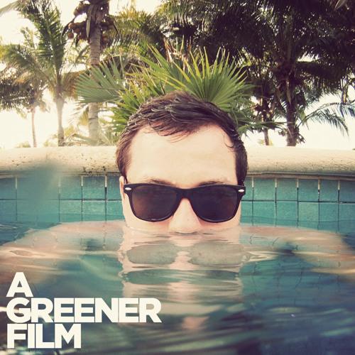 A GREENER FILM's avatar