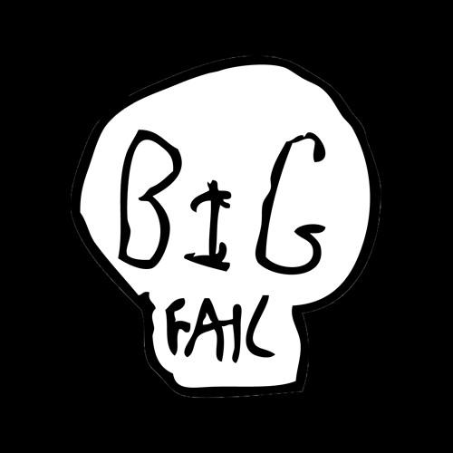 BIG FAIL's avatar