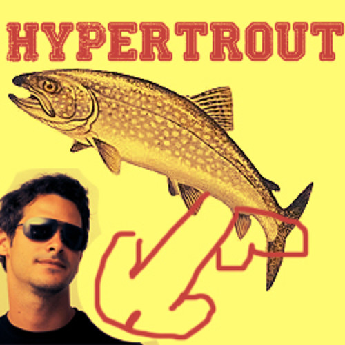 Hypertrout - Yoy me Maybe WIP