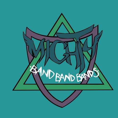 mightybandbandbands's avatar