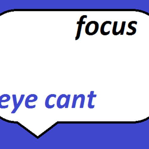 eyecantfocus's avatar